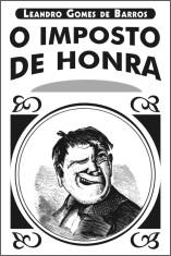 O Imposto de Honra, de Leandro Barros